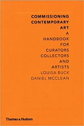 E-books free download deutsch Commissioning Contemporary Art: A Handbook for Curators, Collectors and Artists B00CM875ZQ PDF PDB