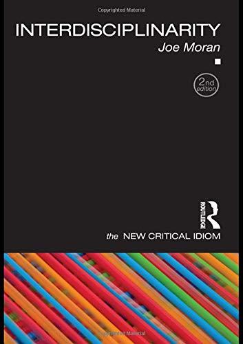 Interdisciplinarity (The New Critical Idiom)