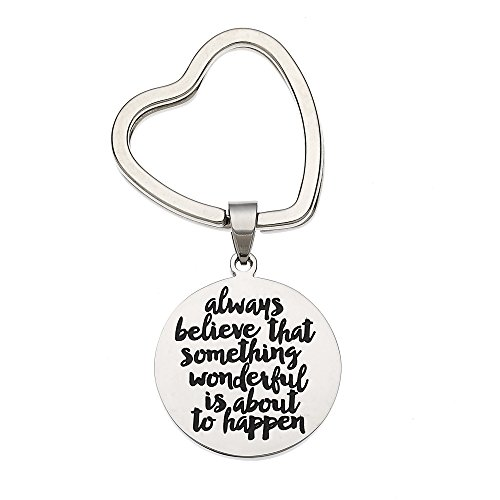 "High Polished Stainless Steel Keyring ""Always Believe That Something Wonderful Is About To Happen"" Inspirational Keychain"