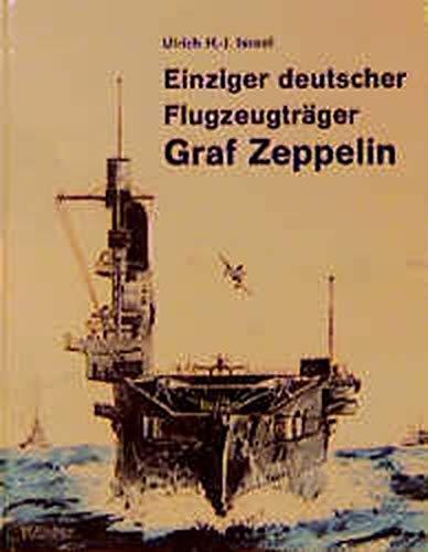 Einziger deutscher Flugzeugträger Graf Zeppelin
