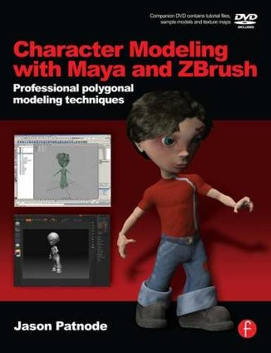 B.o.o.k Character Modeling with Maya and ZBrush: Professional polygonal modeling techniques R.A.R