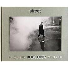 Street: New York City 70s, 80s, 90s