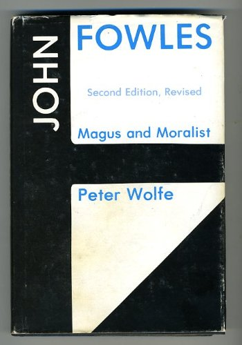 John Fowles, Magus and Moralist