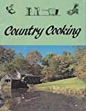Country Cooking, Elmer L. Smith, 0911410384