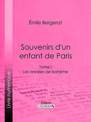 Amazon Com Souvenirs D Un Enfant De Paris Les Annees De