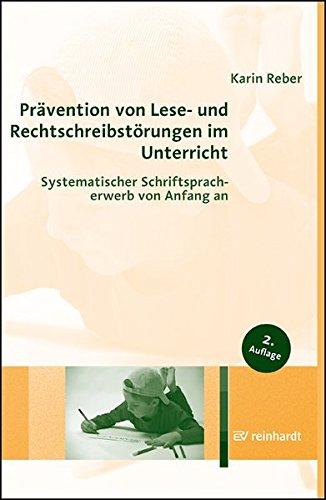 prvention-von-lese-und-rechtschreibstrungen-im-unterricht-systematischer-schriftspracherwerb-von-anfang-an