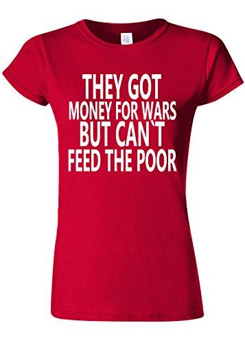 作る環境保護主義者注文They Have Money For Wars Novelty Cherry Red Women T Shirt Top-M