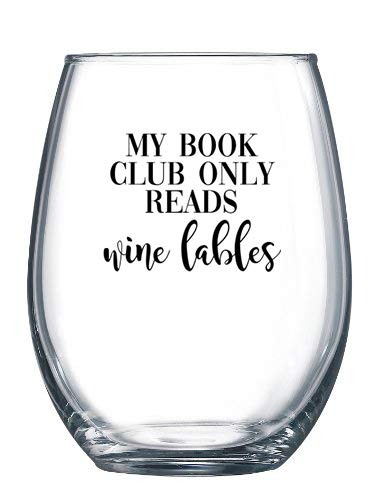 Stemless Wine Glass Book Lover Gift for Women - Celebrate the Union of Book Club and Wine Gifts with the My Book Club Only Reads Wine Labels Funny Wine Glass (15 oz Capacity)