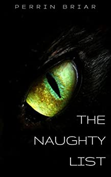 The Naughty List by [Briar, Perrin]