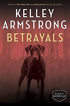 Betrayals Cainsville Kelley Armstrong ebook product image