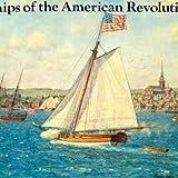 Ships of the American Revolution, John F. Millar, 0883880369