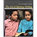 The Art of Teaching Writing, Calkins, Lucy McCormick, 0435082469