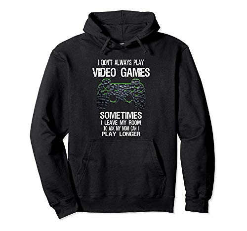 I Dont Always Play Video Games Funny Gamer Gift Boys Teens ...