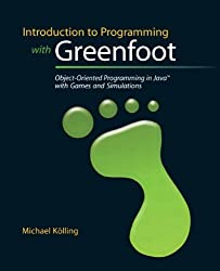 Introduction to Programming with Greenfoot: Object-Oriented Programming in Java with Games and Simulations 1st (first) Edition by K?lling, Michael (2009)