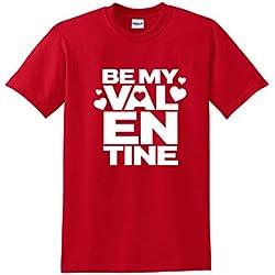 Be My Valentine. Valentine's Day T-Shirt 3XL Red