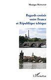 Regards croisés entre France et République tchèque