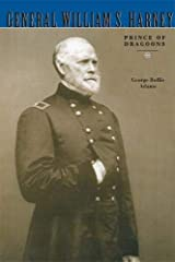 General William S. Harney: Prince of Dragoons Paperback