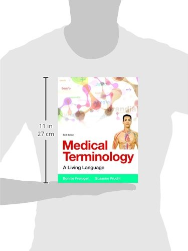 Medical Terminology: A Living Language PLus MyLab Medical Terminology with Pearson eText -- Access Card Package (6th Edition) - medicalbooks.filipinodoctors.org
