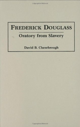 Download Frederick Douglass: Oratory from Slavery (Great American Orators) Pdf