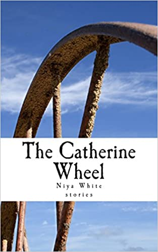 The Catherine Wheel: Stories