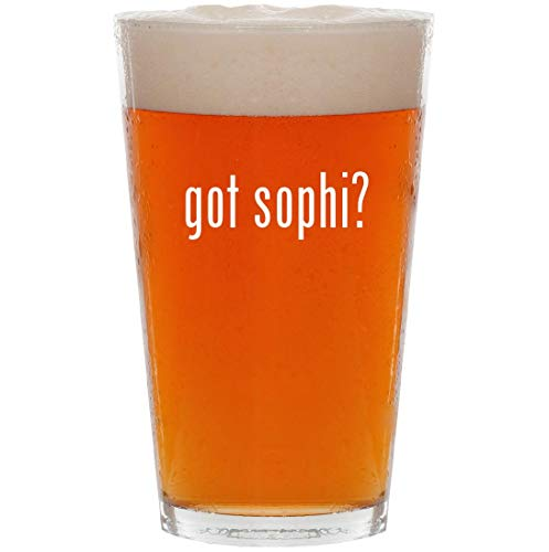 got sophi? - 16oz Pint Beer Glass -