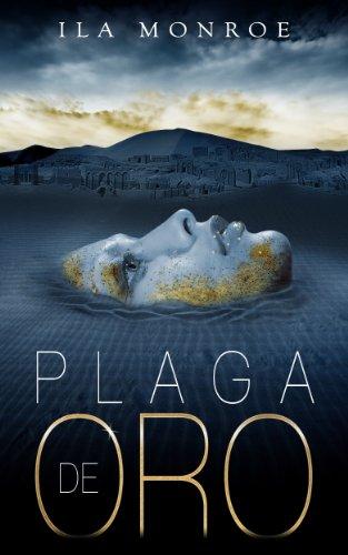 Plaga de Oro (Spanish Edition) by [Monroe, Ila]