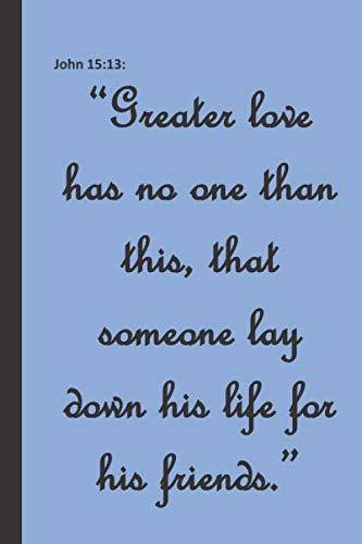 John 15:13: