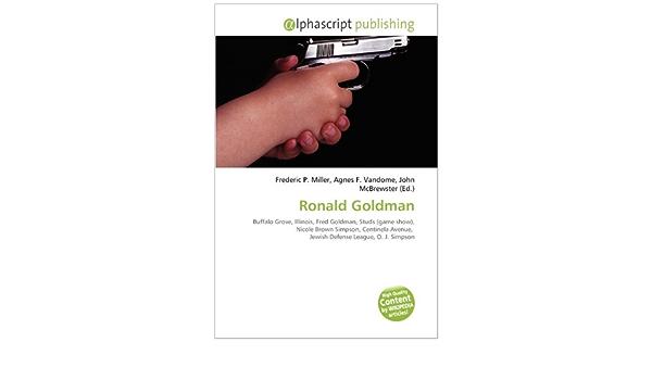 Ronald Goldman: Buffalo Grove, Illinois, Fred Goldman, Studs ...