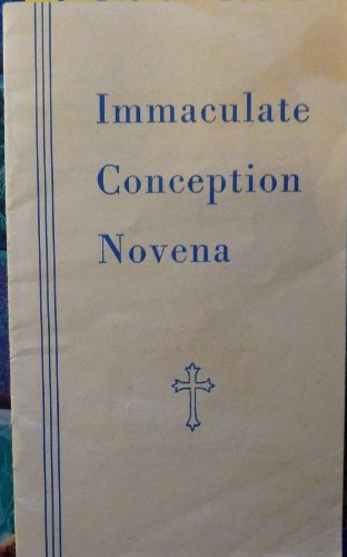 Immaculate Conception Novena -