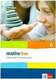 Mathe Live / Schülerbuch 6. Schuljahr