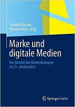 Book Marke und digitale Medien: Der Wandel des Markenkonzepts im 21. Jahrhundert