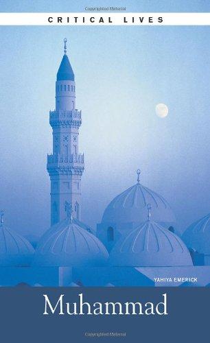 Muhammad (Critical Lives) (The Historical Muhammad)