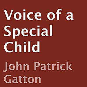 Voice of a Special Child Audiobook