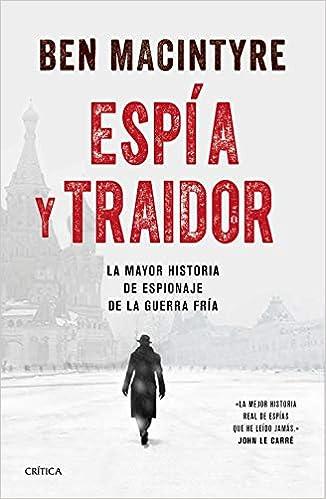 Espía y traidor - Ben Macintyre