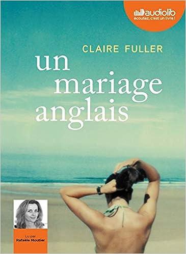 Un Mariage Anglais Livre Audio 1 Cd Mp3 Fuller Claire