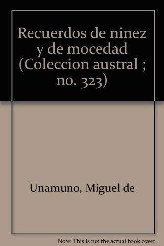 Recuerdos de niñez y de mocedad (Austral): Amazon.es: Miguel De Unamuno: Libros