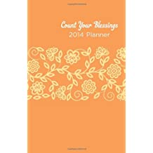 Count Your Blessings 2014 Planner--Orange Cover