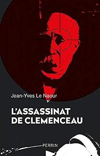 L'assassinat de Clemenceau, Le Naour, Jean-Yves