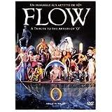 """Flow: A Tribute the the Artists of """"O""""/Un Hommage aux Artistes de """"O"""""""