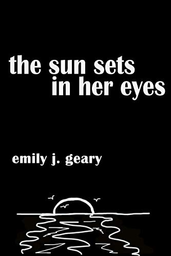 (the sun sets in her eyes)