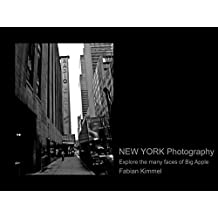 New York Photography: Explore the many faces of Big Apple