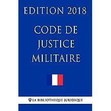 Code de justice militaire (nouveau): Edition 2028 (French Edition)