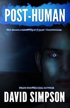Post-Human (Book 2) (Post-Human Series) by [Simpson, David]