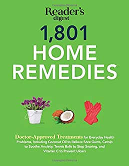 1801 home remedies doctor approved treatments for everyday health1801 home remedies doctor approved treatments for everyday health problems including coconut oil to relieve sore gums, catnip to sooth anxiety,