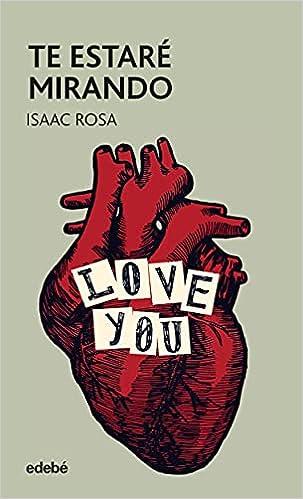 Te estaré mirando de Isaac Rosa Camacho