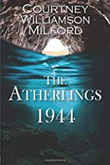 The Atherlings 1944 (The Grace Family Chronicles) (Volume 2) Paperback