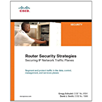 Router Security Strategies: Securing IP Network Traffic Planes (Networking Technology: Security)