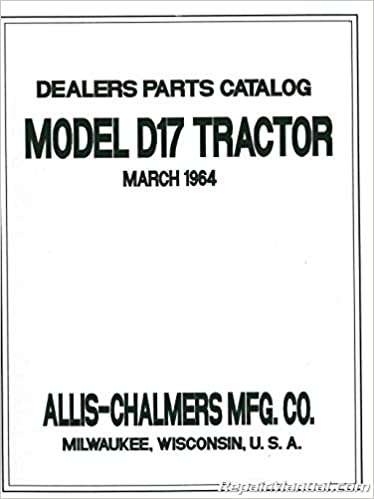 js-ac-p-d17 allis chalmers d-17 parts manual: manufacturer: amazon com:  books