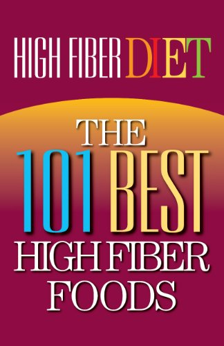 High Fiber Diet: The 101 Best High Fiber Foods