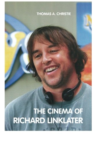 The Cinema of Richard Linklater